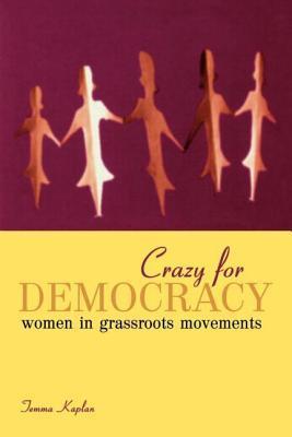 Crazy for Democracy