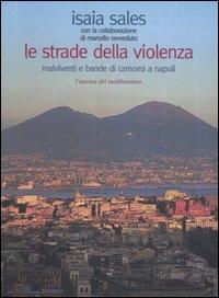 Le strade della violenza