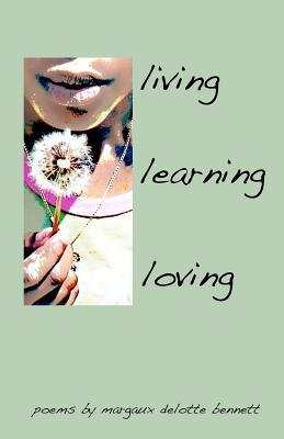 Living, Learning, Loving