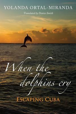 When the Dolphins Cry