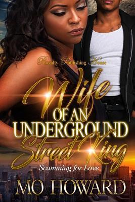 Wife of an Underground Street King