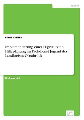 Implementierung einer IT-gestützten Hilfeplanung im Fachdienst Jugend des Landkreises Osnabrück