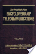 The Froehlich/Kent Encycloped of Telecommunications Vol 2
