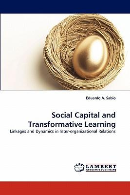 Social Capital and Transformative Learning