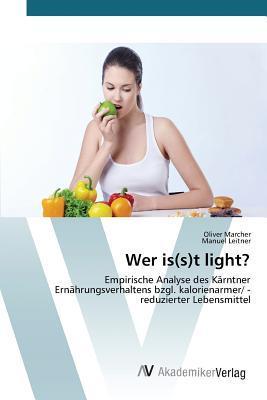 Wer is(s)t light?