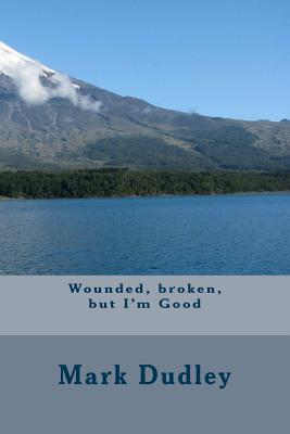 Wounded, Broken, but...