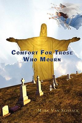 Comfort for Those Who Mourn