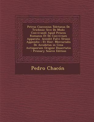 Petrus Ciacconius Toletanus de Triclinio