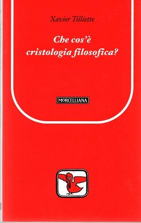 Che cos'è la cristologia filosofica?