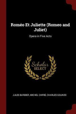 Romeo Et Juliette (Romeo and Juliet)