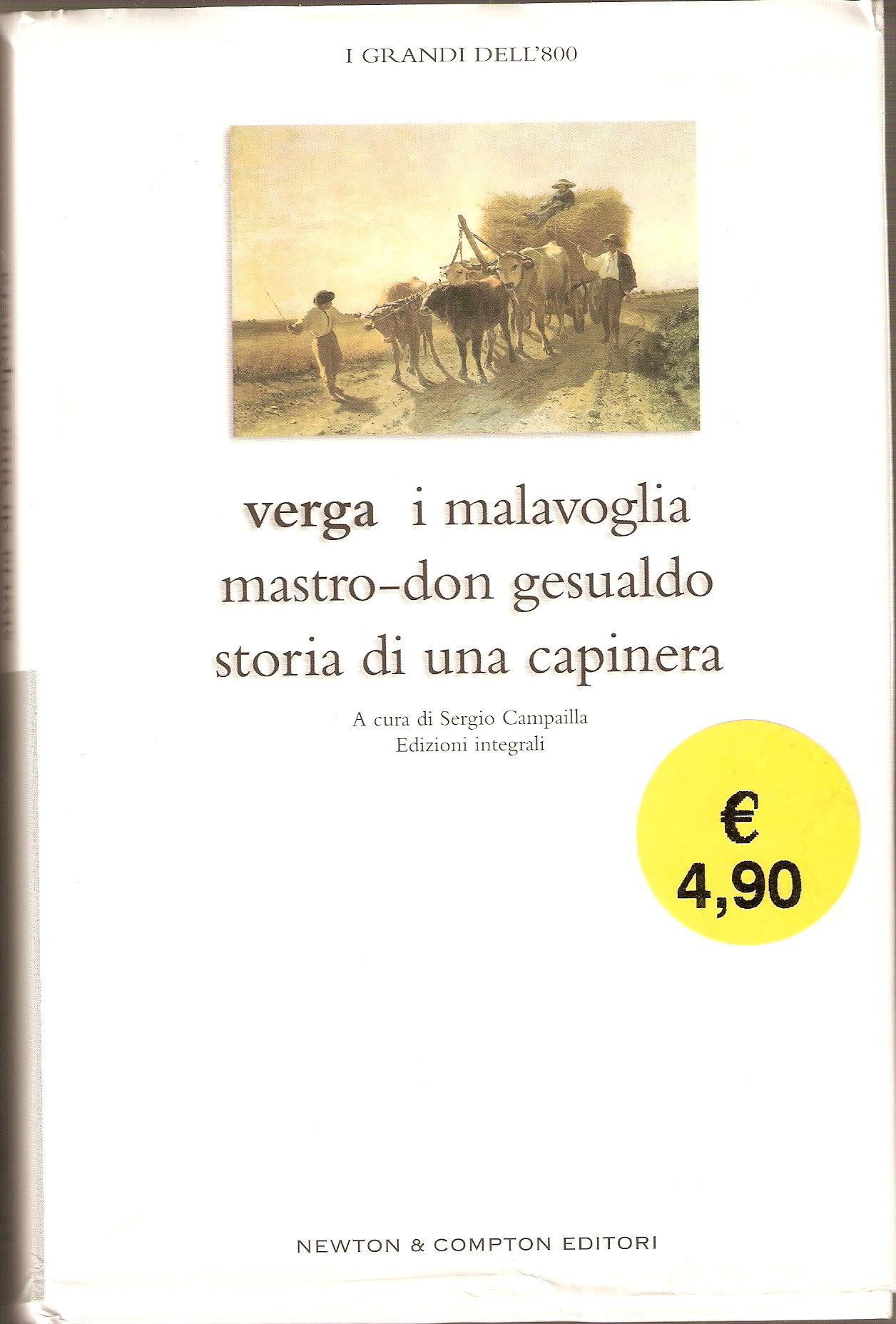 I Malavoglia; Mastro-Don Gesualdo; Storia di una Capinera