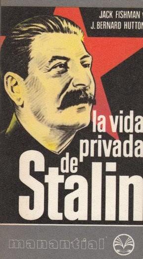 La vida privada de Stalin