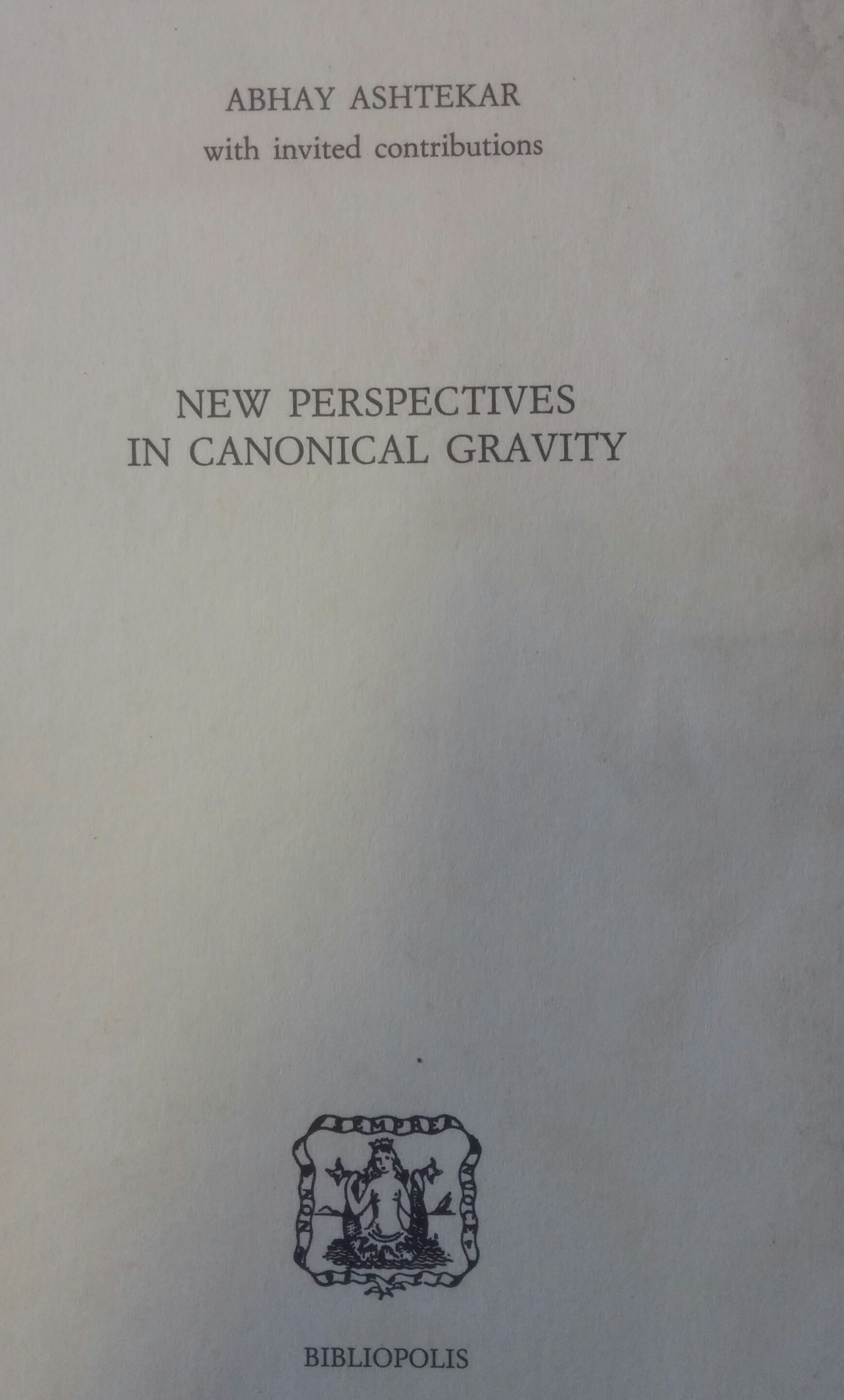 New perspectives in canonical gravity