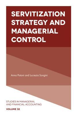 Servitization Strategy and Managerial Control