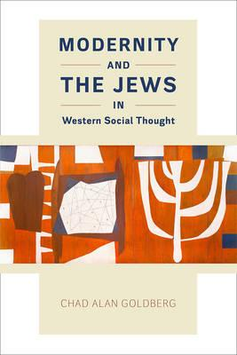 Modernity and the Jews in Western Social Thought