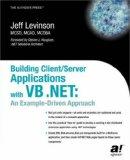 Building Client/Server Applications Under VB .NET