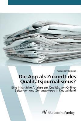 Die App als Zukunft des Qualitätsjournalismus?