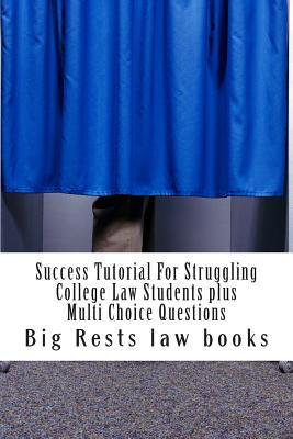 Success Tutorial for Struggling College Law Students