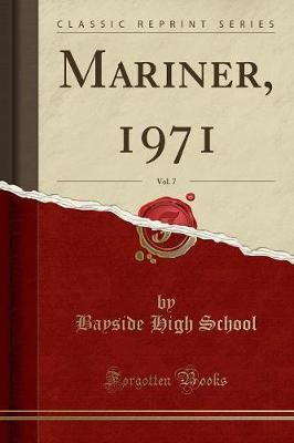 Mariner, 1971, Vol. 7 (Classic Reprint)