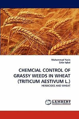CHEMCIAL CONTROL OF GRASSY WEEDS IN WHEAT (TRITICUM AESTIVUM L.)