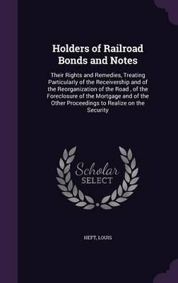 Holders of Railroad Bonds and Notes