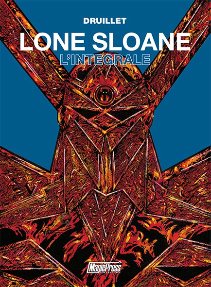 Lone Sloane: L'integrale