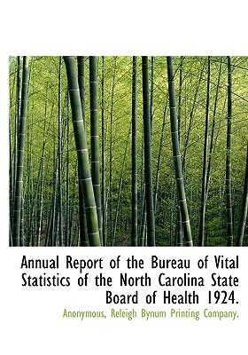 Annual Report of the Bureau of Vital Statistics of the North Carolina State Board of Health 1924