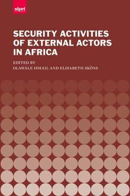 The Security Activities of External Actors in Africa