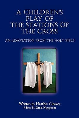 A Children's Play of the Stations of the Cross