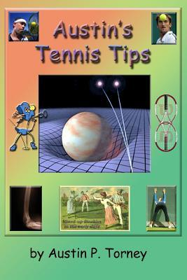 Austin's Tennis Tips