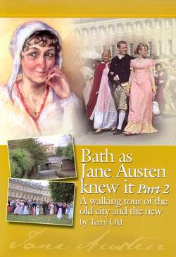 Bath as Jane Austen Knew It, Part 2