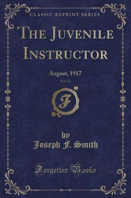 The Juvenile Instructor, Vol. 52