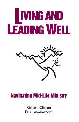 Living and Leading Well