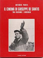 Il cinema di Giuseppe De Santis : tra passione e ideologia