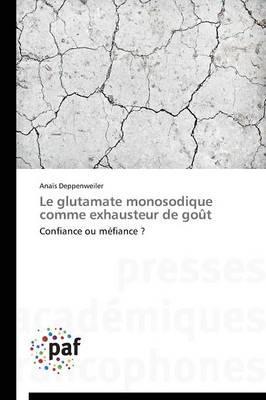 Le Glutamate Monosodique Comme Exhausteur de Gout