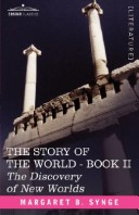 The Discovery of New Worlds, Book II of the Story of the World
