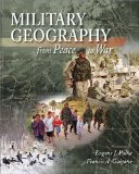 LSC MILITARY GEOGRAPHY: From Peace to War