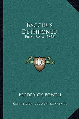 Bacchus Dethroned