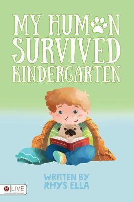 My Human Survived Kindergarten