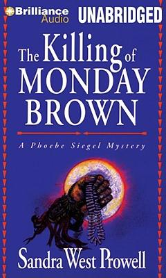 The Killing of Monday Brown