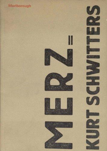 Merz= Kurt Schwitters