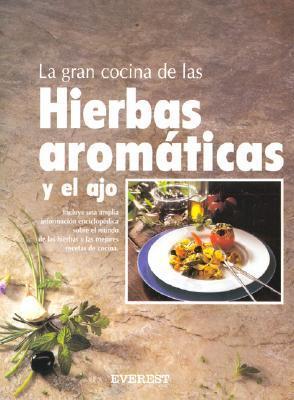 Gran cocina hierbas aromaticas y el ajo,la