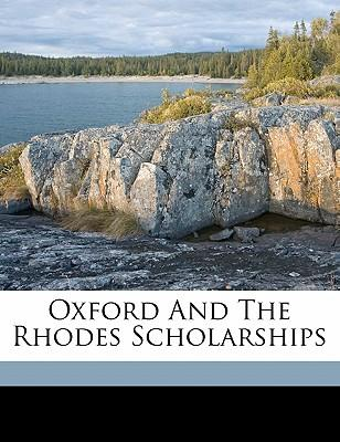 Oxford and the Rhodes Scholarships