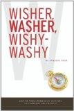 Wisher, Washer, Wishy-Washy