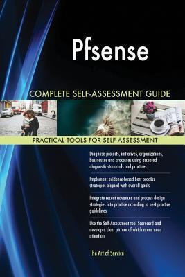 Pfsense Complete Self-Assessment Guide
