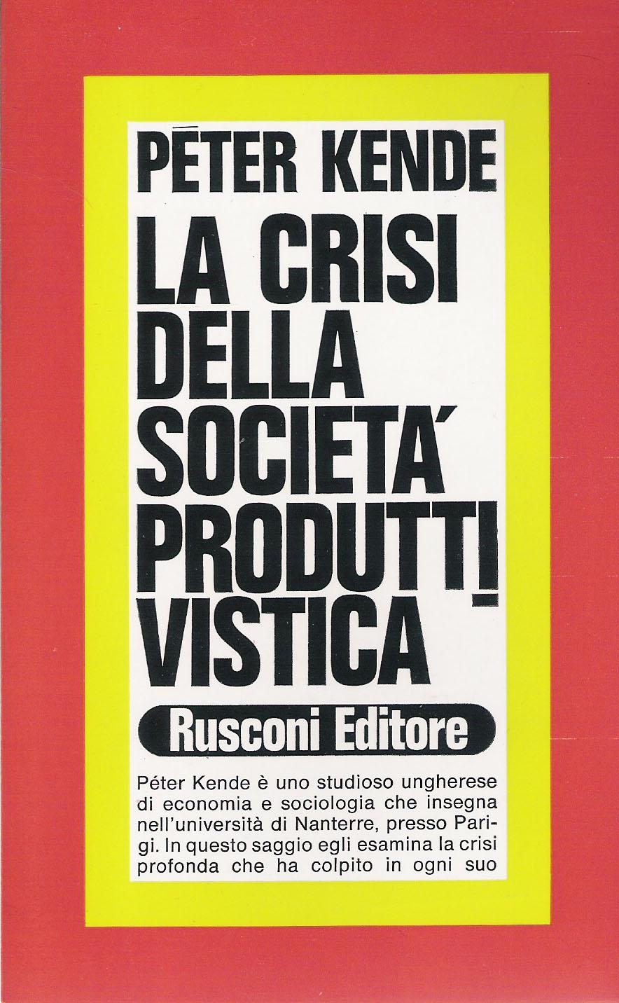La crisi della società produttivistica