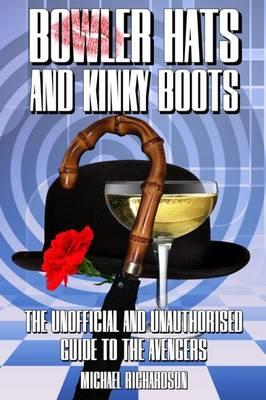 Bowler Hats and Kinky Boots (The Avengers)