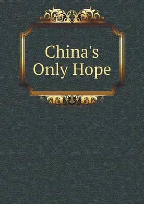China's Only Hope