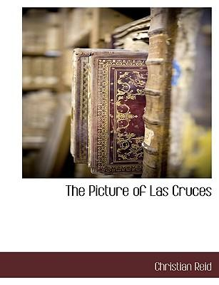 The Picture of Las Cruces