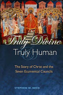Truly Divine and Truly Human